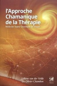 L'APPROCHE CHAMANIQUE DE LA THERAPIE