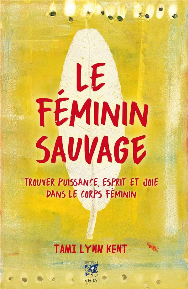 LE FEMININ SAUVAGE