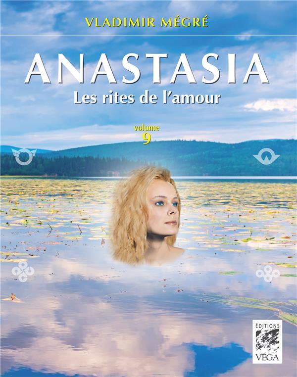 ANASTASIA, LES RITES DE L'AMOUR - VOLUME 9