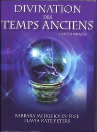 DIVINATION DES TEMPS ANCIENS