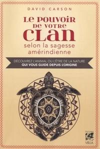 POUVOIR DE VOTRE CLAN SELON LA SAGESSE AMERINDIENNE