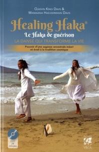 HEALING HAKA - LE HAKA DE GUERISON
