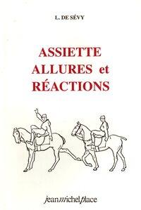 ASSIETTE, ALLURES ET REACTIONS