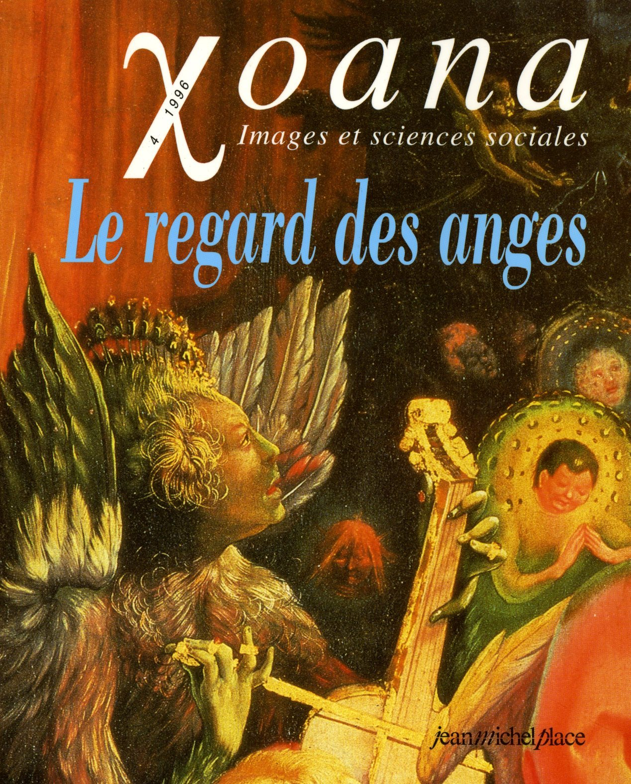 XOANA N  4 : LE REGARD DES ANGES