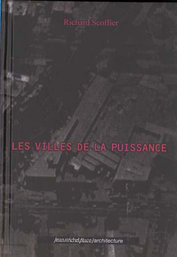 VILLES DE LA PUISSANCE (LES)