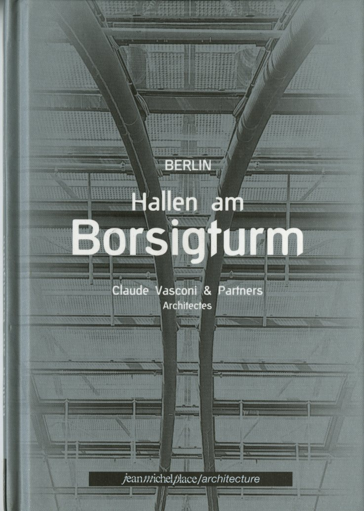 BERLIN, HALLEN AM BORSIGTURM