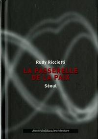 PASSERELLE DE LA PAIX