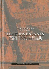 BONS ENFANTS (LES), MINISTERE DE LA CULTURE ET DE LA COMMUNICATION