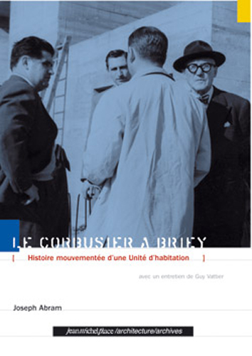 LE CORBUSIER A BRIEY