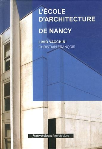 L'ECOLE D' ARCHITECTURE DE NANCY
