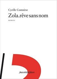 ZOLA REVE SANS NOM