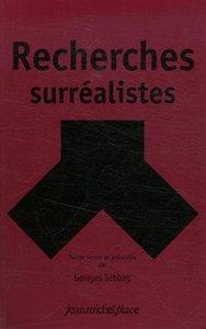 RECHERCHES SURREALISTES