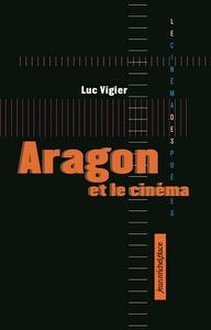 ARAGON ET LE CINEMA