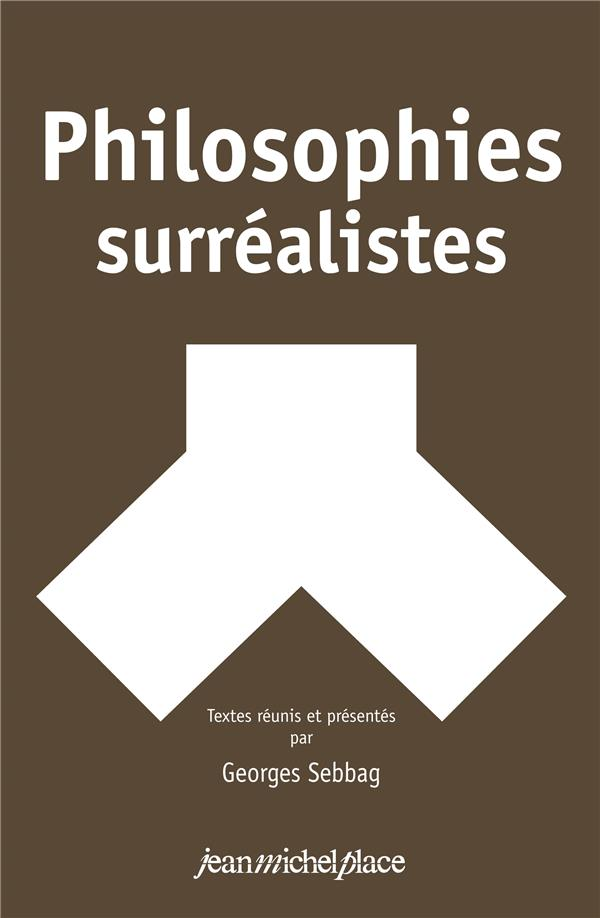 PHILOSOPHIES SURREALISTES