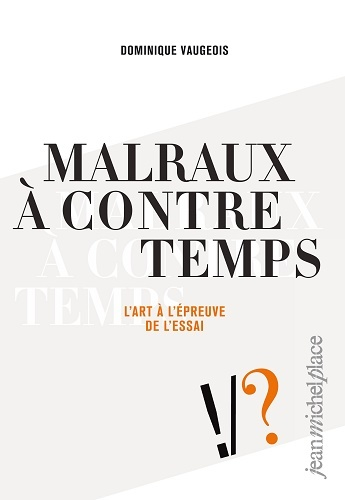 MALRAUX A CONTRETEMPS