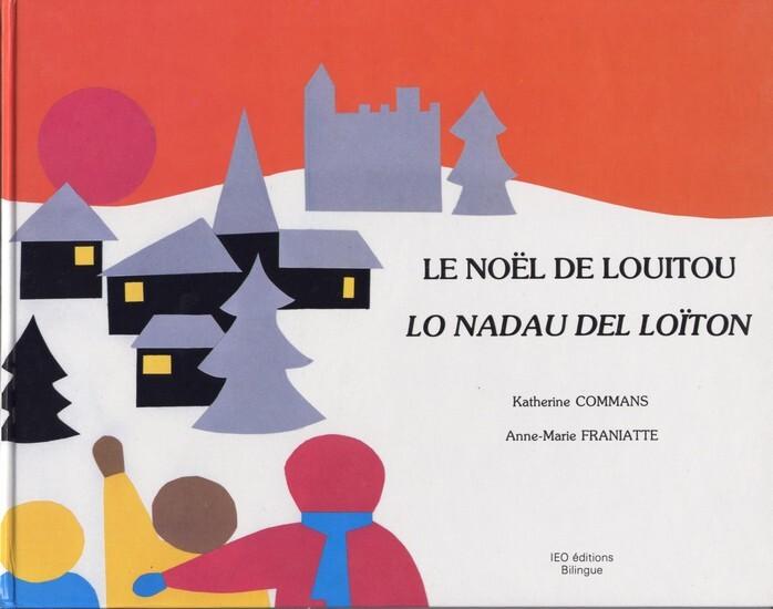 LE NOEL DE LOUITOU/LO NADAL DEL LOITON