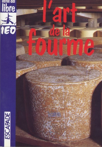 L'ART DE LA FOURME