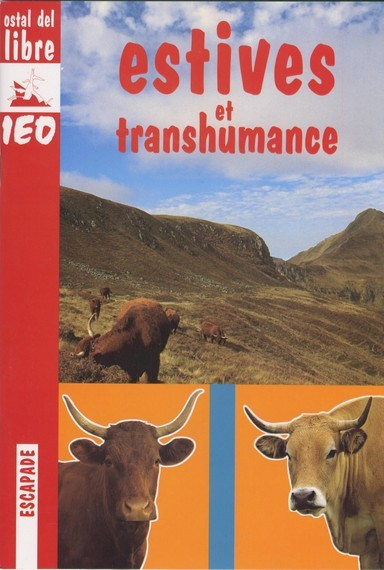 ESTIVES ET TRANSHUMANCE