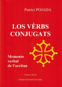 LOS VERBS CONJUGATS ; MEMENTO VERBAL DE L'OCCITAN