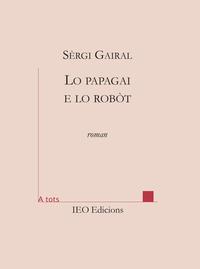 LO PAPAGAI E LO ROBOT