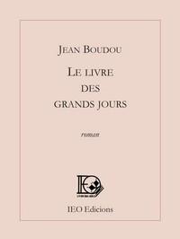 LE LIVRE DES GRANDS JOURS - TRADUCTION FRANCAISE DU LIBRE DELS GRANDS JORNS