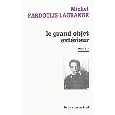LE GRAND OBJET EXTERIEUR
