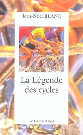 LA LEGENDE DES CYCLES