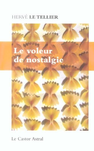 LE VOLEUR DE NOSTALGIE