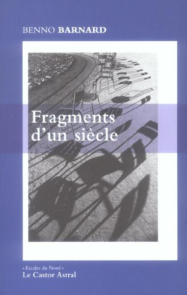 FRAGMENTS D'UN SIECLE