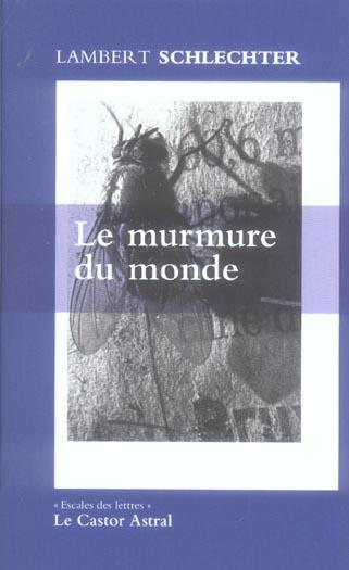 LE MURMURE DU MONDE