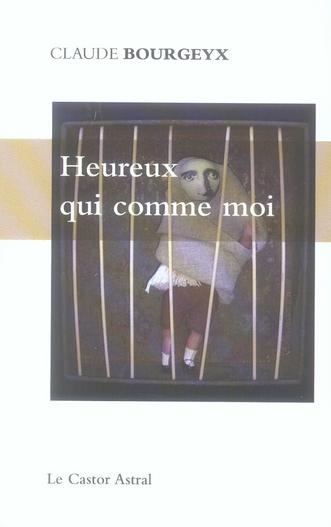 HEUREUX QUI COMME MOI