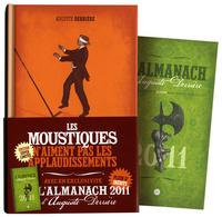 MOUSTIQUES N'AIMENT PAS LES APPLAUDISSEMENTS + AGENDA 2011 (LES)