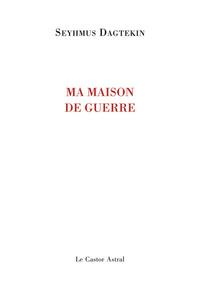 MA MAISON DE GUERRE
