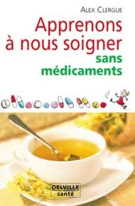 APPRENONS A NOUS SOIGNER SANS MEDICAMENTS