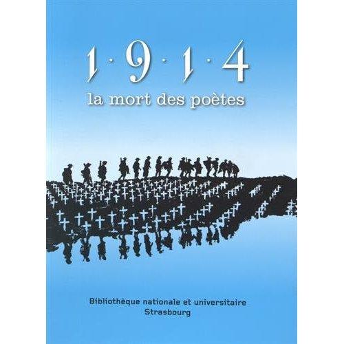 1914, LA MORT DES POETES