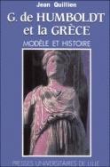 G. DE HUMBOLDT ET LA GRECE. MODELE ET HISTOIRE