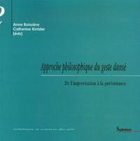 APPROCHE PHILOSOPHIQUE DU GESTE DANSE DE L'IMPROVISATION A LA PERFORMANCE - DE L''IMPROVISATION A LA