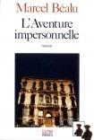 L AVENTURE IMPERSONNELLE