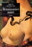 RENAISSANCE NOIRE
