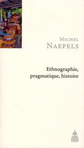 ETHNOGRAPHIE, PRAGMATIQUE, HISTOIRE