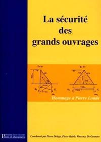 LA SECURITE DES GRANDS OUVRAGES HOMMAGE A PIERRE LONDE, [19 OCTOBRE 2000]
