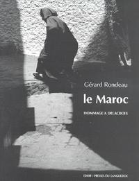 MAROC : HOMMAGE A DELACROIX (LE)