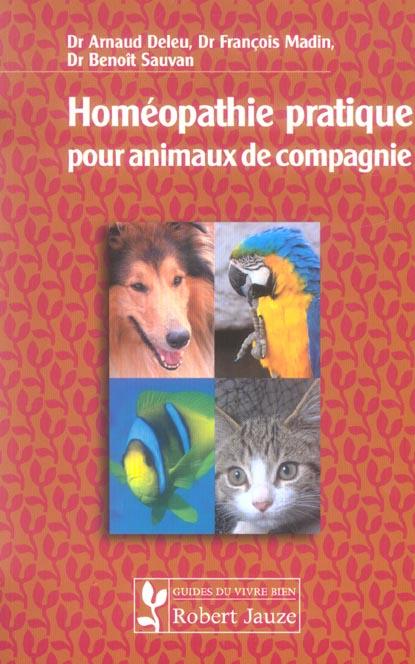 HOMEOPATHIE PRATIQUE POUR ANIMAUX DE COMPAGNIE