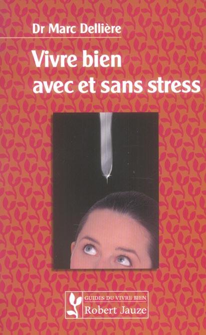 VIVRE BIEN AVEC ET SANS STRESS