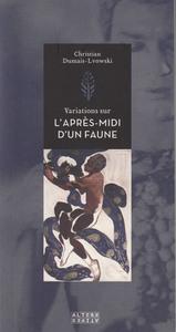 VARIATIONS SUR  L'APRES-MIDI D'UN FAUNE