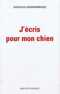 J'ECRIS POUR MON CHIEN