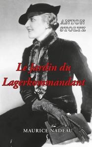 LE JARDIN DU LAGERKOMMANDANT