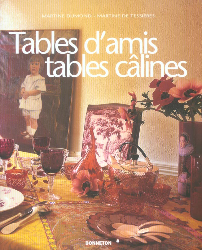 **TABLES D'AMIS TABLES CALINES