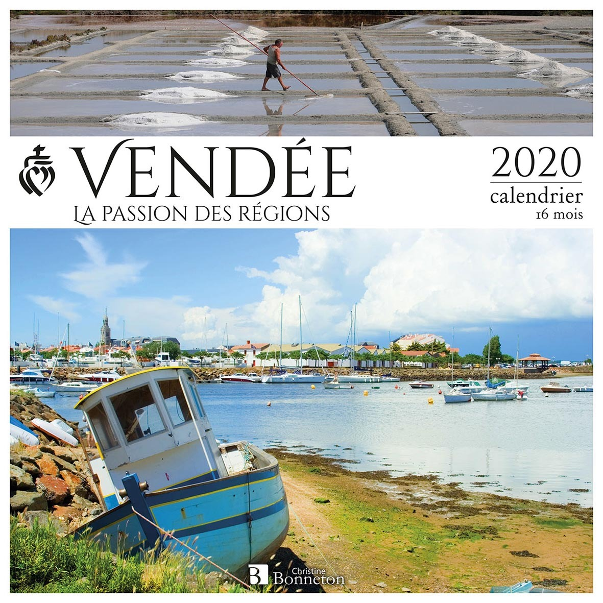 CALENDRIER VENDEE 2020 - LA PASSION DES REGIONS