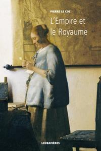L'EMPIRE ET LE ROYAUME